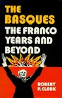 Basques The Franco Years and Beyond