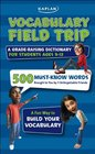 Vocabulary Field Trip A Grade-Raising Dictionary For Students Ages 9-12