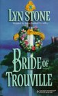 Bride of Trouville (Trouville, Bk 2) (Harlequin Historical, No 467)