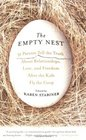 Empty Nest The 31 Parents Tell the Truth About Relationships Love and Freedom After the Kids Fly the Coop