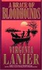 A Brace of Bloodhounds (Bloodhound, Bk 3)