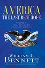 America: The Last Best Hope, Vol 2: From a World at War to the Triumph of Freedom