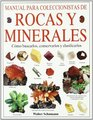 Manual para coleccionistas de rocas y minerales  cmo buscarlos conservarlos y clasificarlos