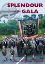 Splendour of the Gala The Durham Miners' Gala and the Northumberland Miners' Picnic