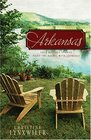 Arkansas: Four Distinct Stories Paint the Ozarks with Romance