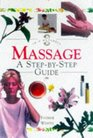 Massage A Step-By-Step Guide