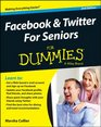 Facebook  Twitter For Seniors For Dummies