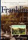 Franklin Tennessee's Handsomest Town a Bicentennial History 17991999
