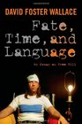 Fate Time and Language An Essay on Free Will