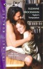 Taylor's Temptation (Tall, Dark & Dangerous, Bk 10) (Silhouette Intimate Moments, No 1087)
