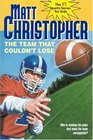 The Team That Couldn't Lose : Who is Sending the Plays That Make the Team Unstoppable? (Matt Christopher Sports Fiction)