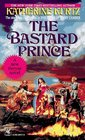 The Bastard Prince (Heirs of Saint Camber, Bk 3)