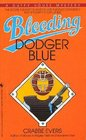BLEEDING DODGER BLUE
