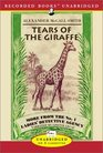 Tears of the Giraffe (No 1 Ladies Detective agency, Bk 2) (Audio Cassette) (Unabridged)