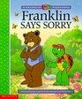 Franklin Says Sorry (Franklin TV Storybook)
