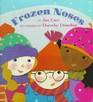 Frozen Noses