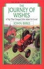 The Journey of Wishes A Trip That Changed John Adam for Good
