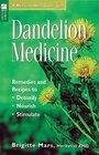 Dandelion Medicine: Remedies and Recipes to Detoxify, Nourish, Stimulate (Storey Medicinal Herb Guide)