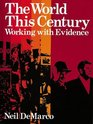 The World This Century Working with Evidence