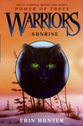 Sunrise (Warriors; The Power of Three; Book 6)