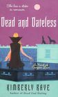 Dead and Dateless (Dead End Dating, Bk 2)