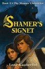 The Shamer's Signet Book II The Shamer's Chronicles
