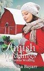 Amish Weddings: A Christmas Wedding (Amish Wedding Romance)