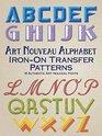 Art Nouveau Alphabet Iron-On Transfer Patterns 18 Authentic Art Nouveau Fonts