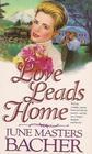 Love Leads Home