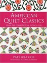 American Quilt Classics From the Collection of Patricia Cox
