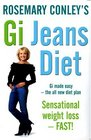 Rosemary Conley's GI Jeans Diet Gi made easy-the all new diet plan Sensational weight loss - FAST