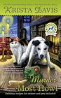 Murder Most Howl (Paws and Claws, Bk 3)