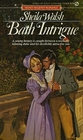Bath Intrigue (Signet Regency Romance)