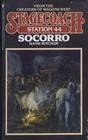 SOCORRO (Stagecoach Station, No 44)