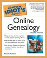 The Complete Idiot's Guide to Online Genealogy Second Edition