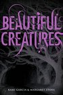 Beautiful Creatures (Beautiful Creatures, Bk 1)