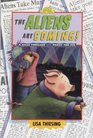 The Aliens are Coming (Dutton Easy Reader)