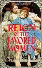 Reign of the Favored Women (Reign Book)