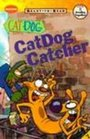 Catdog Catcher