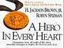 A Hero in Every Heart Champions from All Walks of Life Share Powerful Messages to Inspire the Hero in Each of Us