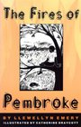 The Fires of Pembroke