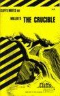 Cliffs Notes Miller's The Crucible