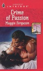 Crime of Passion (Harlequin Intrigue, No 347)