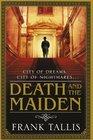 Death and the Maiden. Frank Tallis