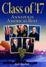 Class of '47 Annapolis America's Best