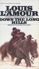 Down the Long Hills