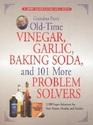 Grandma Putt's Oldtime Vinegar Garlic Baking Soda and 101 More Problem Solvers