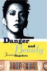 Danger and Beauty
