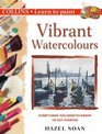 Vibrant Watercolours Everything You Need to Know to Get Started