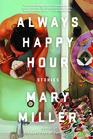 Always Happy Hour: Stories